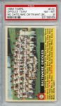 1956 Topps 100 Baltimore Orioles Team Center White Back PSA NM-MT 8