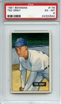 1951 Bowman 178 Ted Gray PSA EX-MT 6