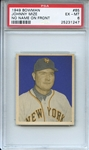 1949 Bowman 85 Johnny Mize NNOF PSA EX-MT 6