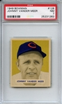 1949 Bowman 128 Johnny Vander Meer PSA NM 7