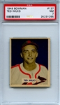 1949 Bowman 137 Ted Wilks PSA NM 7