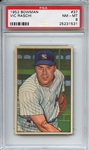 1952 Bowman 37 Vic Raschi PSA NM-MT 8