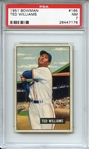 1951 BOWMAN 165 TED WILLIAMS PSA NM 7