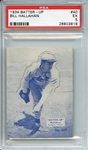 1934 BATTER-UP 40 BILL HALLAHAN PSA EX 5