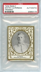 1909 T204 RAMLY WHITEY ALPERMAN TRIMMED PSA AUTHENTIC
