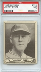 1940 PLAY BALL 174 JOHNNY EVERS PSA NM 7