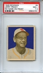 1949 BOWMAN 4 JERRY PRIDDY NO NAME ON FRONT PSA NM+ 7.5