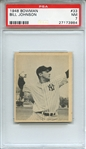 1948 BOWMAN 33 BILL JOHNSON PSA NM 7