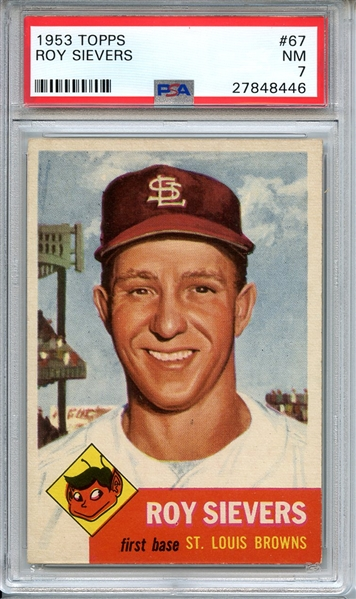 1953 TOPPS 67 ROY SIEVERS PSA NM 7