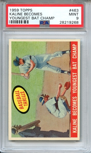 1959 TOPPS 463 KALINE BECOMES YOUNGEST BAT CHAMP PSA MINT 9
