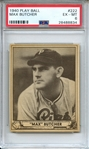 1940 PLAY BALL 222 MAX BUTCHER PSA EX-MT 6