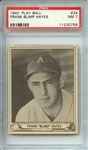 1940 PLAY BALL 24 FRANK BLIMP HAYES PSA NM 7