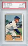 1951 BOWMAN 267 KEN HOLCOMBE PSA NM-MT 8