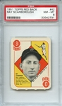 1951 TOPPS RED BACK 42 RAY SCARBOROUGH PSA NM-MT 8
