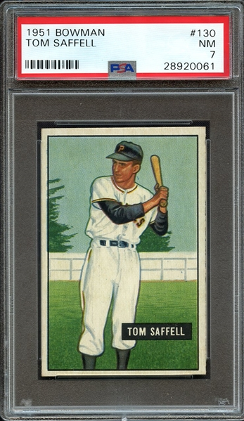 1951 BOWMAN 130 TOM SAFFELL PSA NM 7