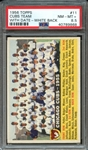1956 TOPPS 11 CUBS TEAM WITH DATE-WHITE BACK PSA NM-MT+ 8.5