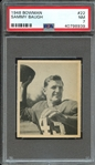 1948 BOWMAN 22 SAMMY BAUGH RC PSA NM 7