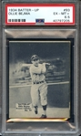 1934 BATTER-UP 93 OLLIE BEJMA PSA EX-MT+ 6.5