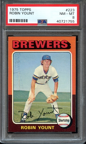 1975 TOPPS 223 ROBIN YOUNT RC PSA NM-MT 8