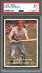 1957 TOPPS 70 RICHIE ASHBURN PSA MINT 9
