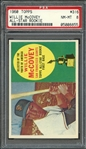 1960 TOPPS 316 WILLIE McCOVEY ALL-STAR ROOKIE RC PSA NM-MT 8