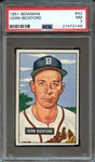 1951 BOWMAN 42 VERN BICKFORD PSA NM 7