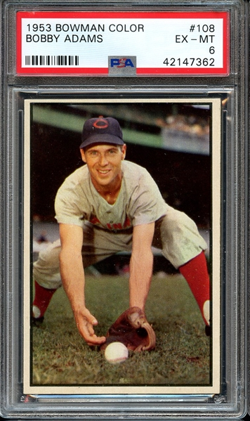 1953 BOWMAN COLOR 108 BOBBY ADAMS PSA EX-MT 6