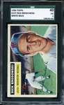 1956 TOPPS 157 DICK BRODOWSKI WHITE BACK SGC VG 40 / 3
