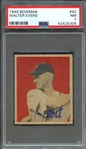 1949 BOWMAN 42 WALTER EVERS PSA NM 7