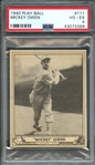 1940 PLAY BALL 111 MICKEY OWEN PSA VG-EX 4