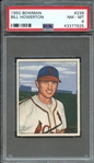 1950 BOWMAN 239 BILL HOWERTON PSA NM-MT 8