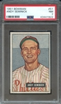 1951 BOWMAN 51 ANDY SEMINICK PSA NM 7