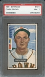 1951 BOWMAN 101 OWEN FRIEND PSA NM 7