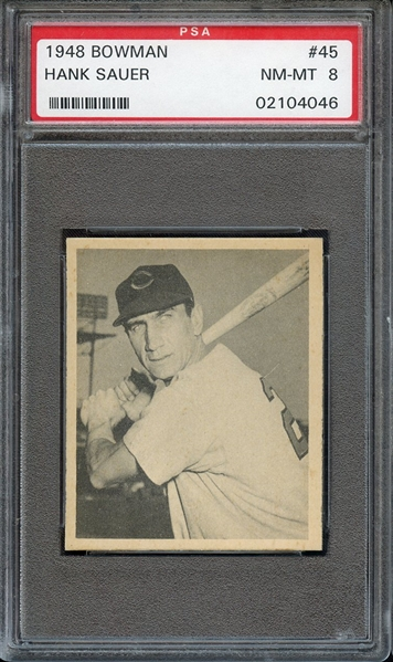 1948 BOWMAN 45 HANK SAUER PSA NM-MT 8